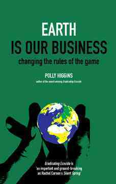 Earth Is Our Business By Higgins, Polly